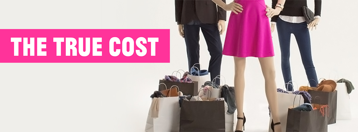 The True Cost Fast Fashion documentary review square mile of style
