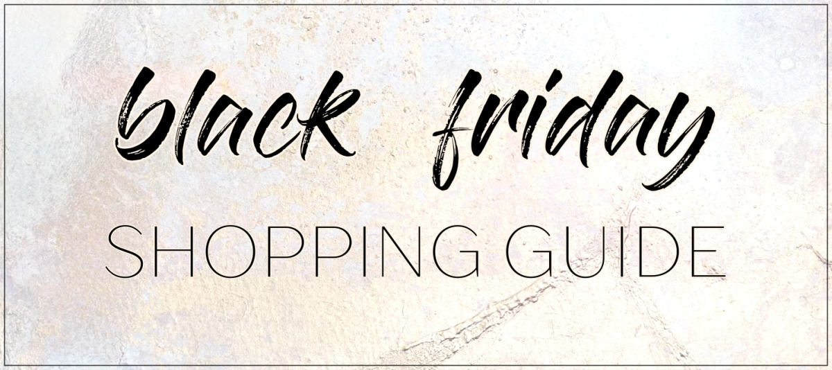 BLACK FRIDAY 2017 SHOPPING GUIDE